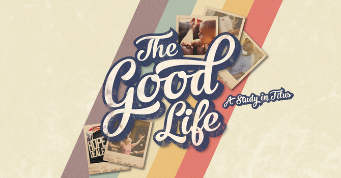 The Good Life - Week 1
