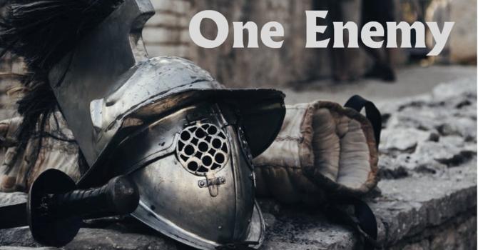 One Enemy