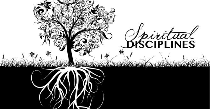 Lent - Practicing Spiritual Disciplines image