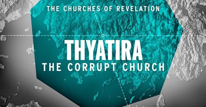 """Church of Thyatira"" A.M. Service"