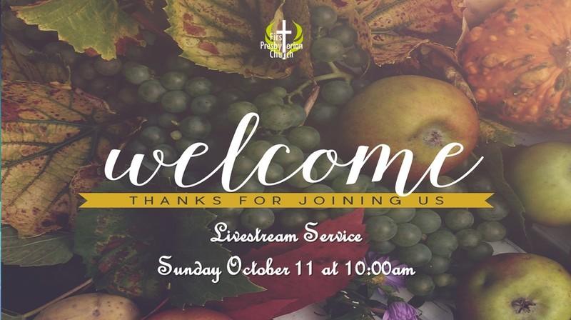 Sunday October 11 Service