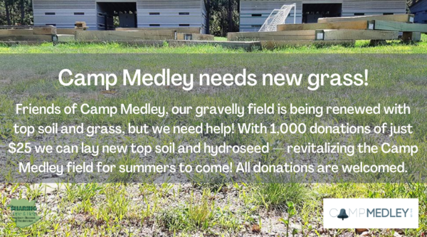 The grass is green at Camp Medley!