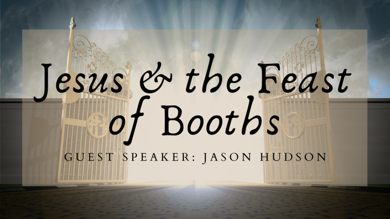 Jesus and the Feast of Booths