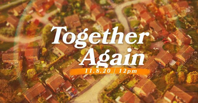 Together Again - Fellowship at the Park