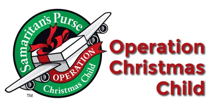 Operation Christmas Child Shoe Boxes Due