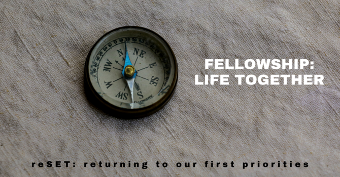3 Fellowship: Life Together