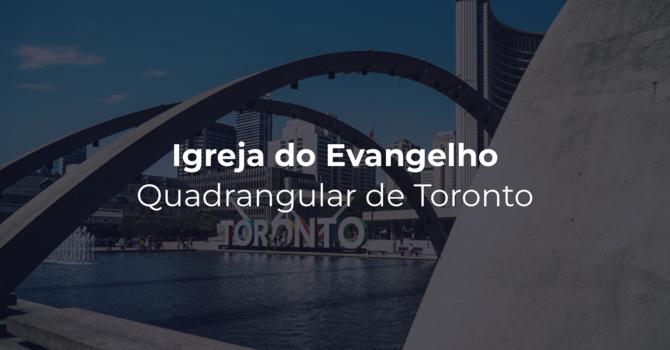Igreja do Evangelho Quadrangular de Toronto