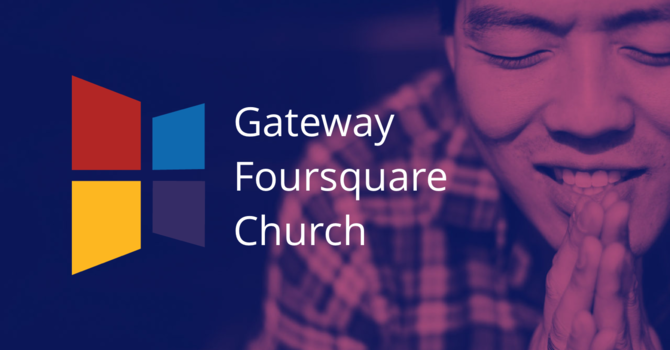 Gateway Foursquare Church