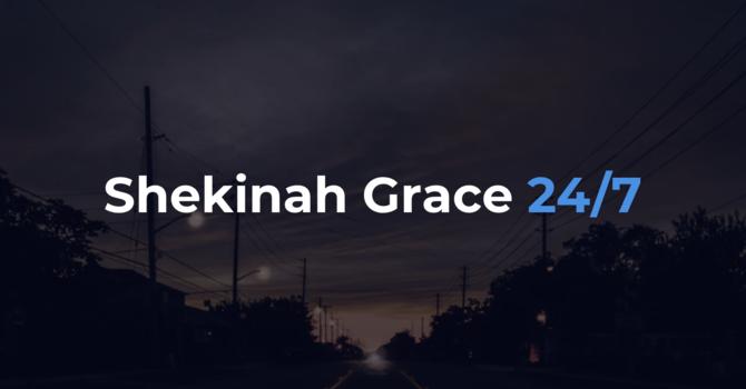 Shekinah Grace 24/7