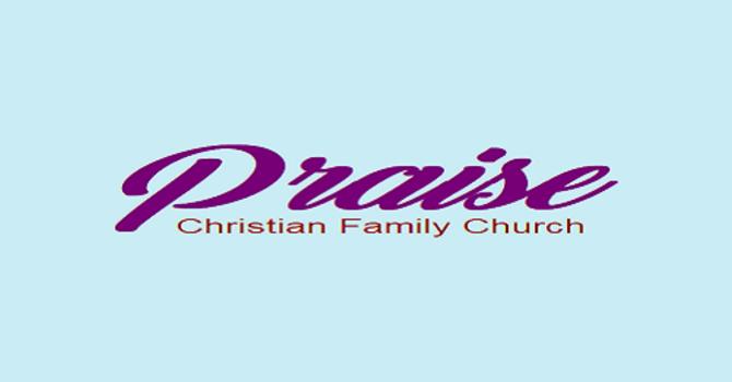 Praise Christian Family Foursquare Gospel Church