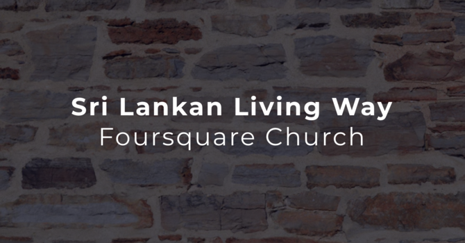 Sri Lankan Living Way Foursquare Church
