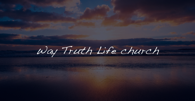 Way Truth Life Church