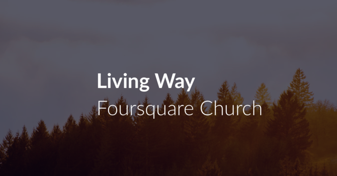 Living Way Foursquare Church