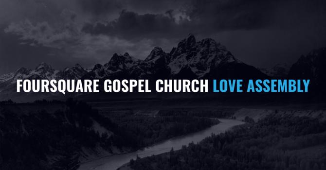 Love Assembly Foursquare Gospel Church