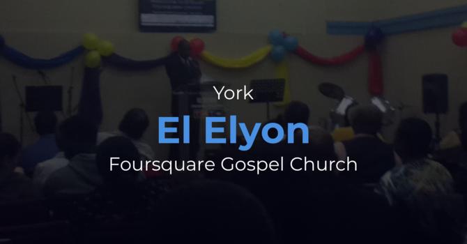 """York """"El Elyon"""" Foursquare Gospel Church"""