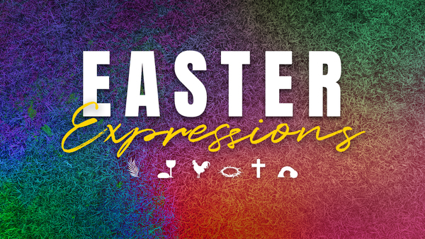 Easter Expressions