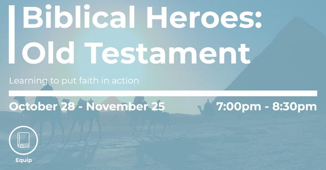 Biblical Heroes: Old Testament