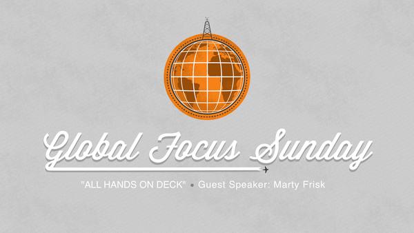 GLOBAL FOCUS SUNDAY