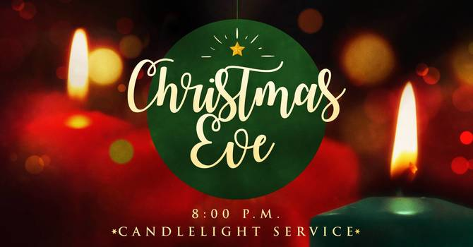 Christmas Eve Candlelight Service (8pm)