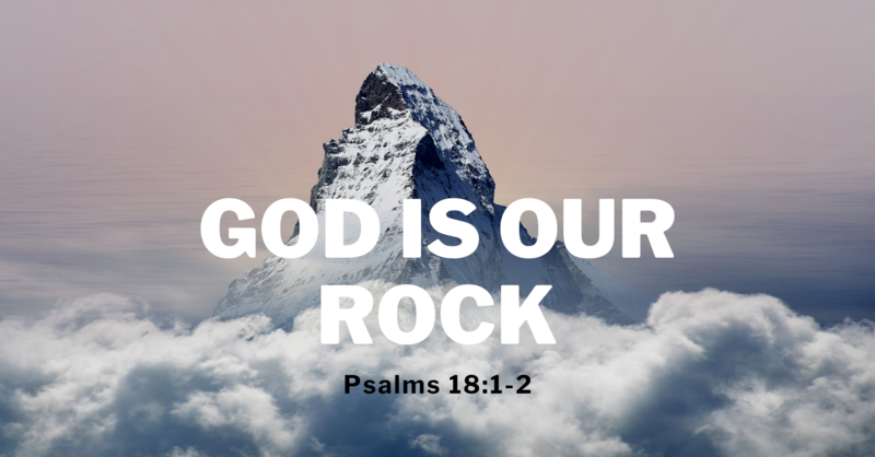 1 God is Our Rock