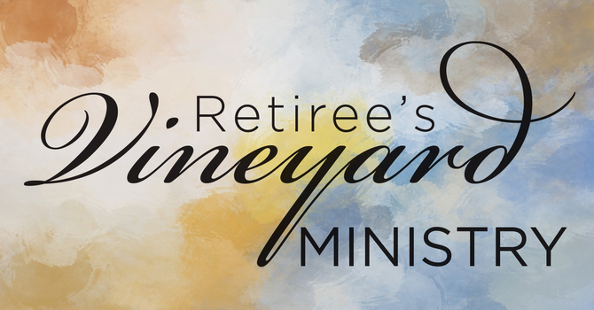 Vineyard (Retiree's) Ministry