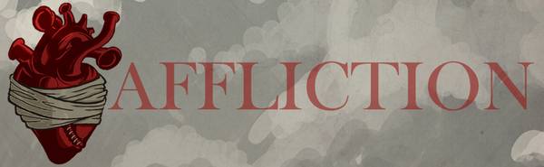Affliction Series