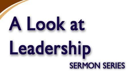 A Look at Leadership