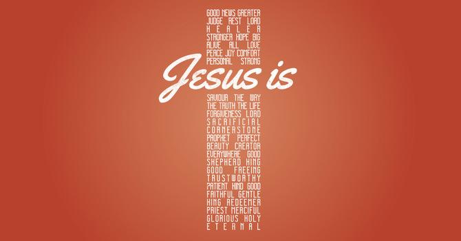 Jesus is... image