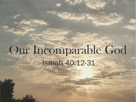 Our Incomparable God