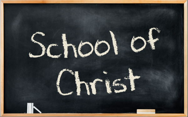 The School of Christ