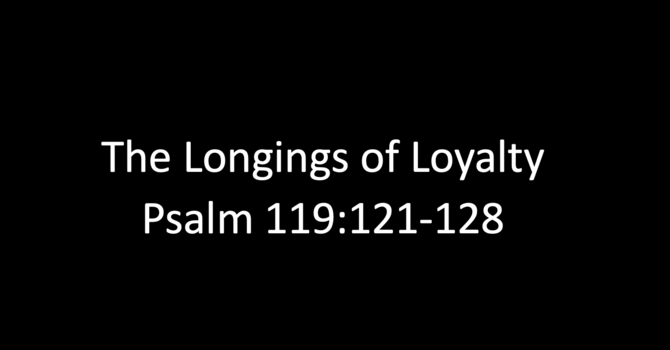 16th October - The Longings of Loyalty