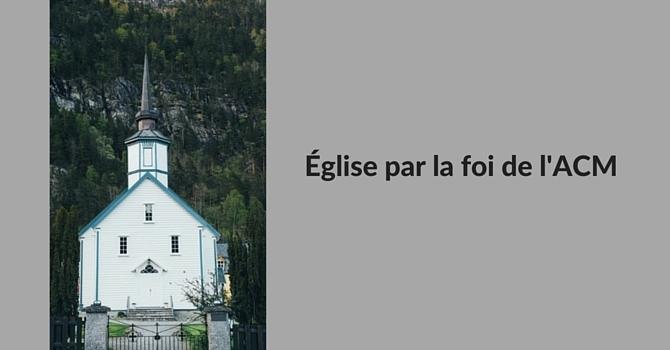 Église par la foi de l'ACM