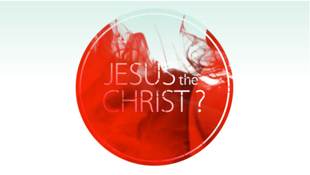 Deeper Life | Is Jesus the Christ?