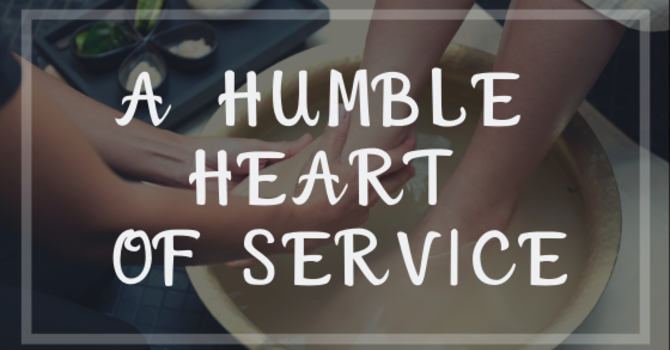 A Humble Heart of Service