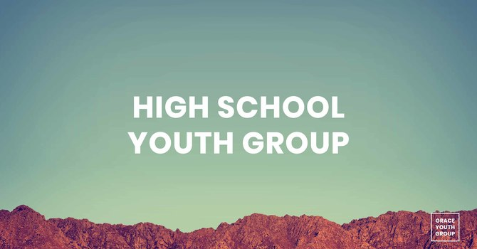 High School Youth Small Group Night