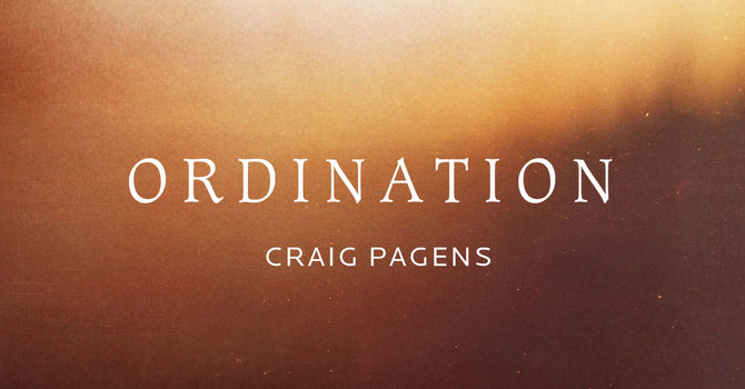 Ordination Celebration for Craig Pagens