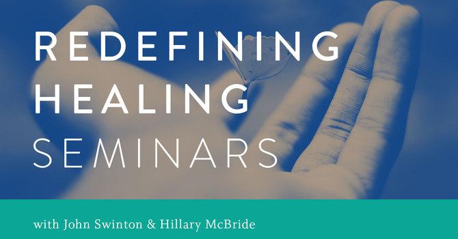 Redefining Healing Seminars