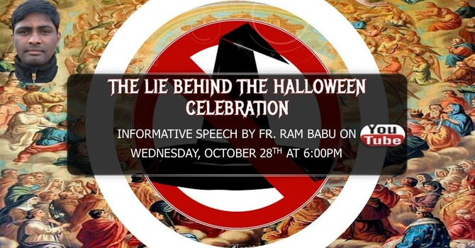 The lie behind the Halloween Celebration
