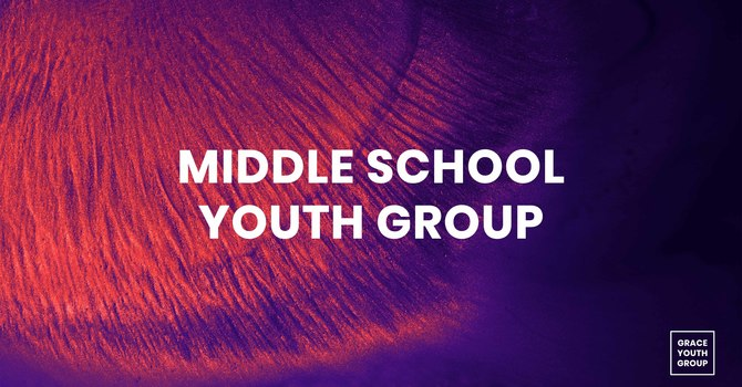 Middle School Youth Small Group Night