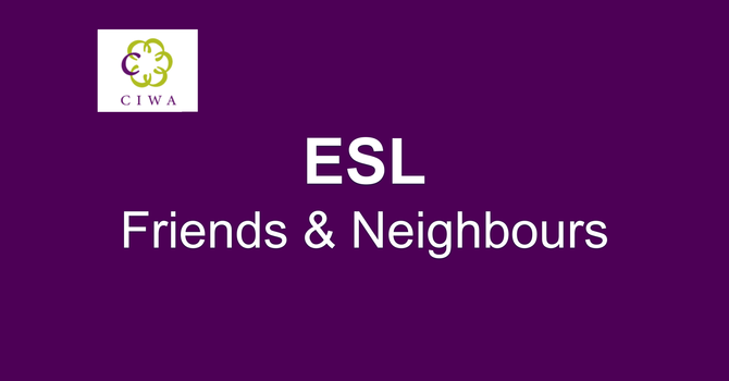 ESL - Friends & Neighbours