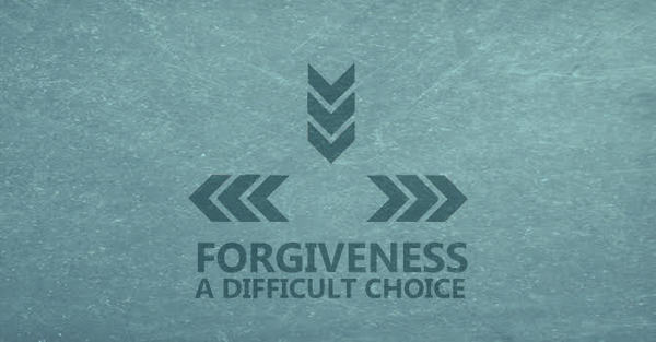 Forgiveness: A Difficult Choice