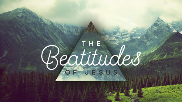 The Beatitudes of Jesus