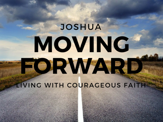 JOSHUA - MOVING FORWARD