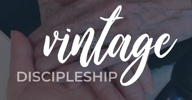 Vintage Discipleship
