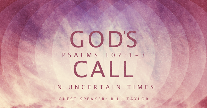 Gods Call in Uncertain Times