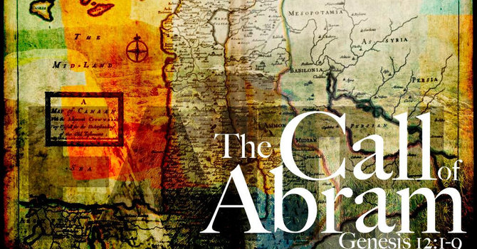 Genesis 12:1-9 and Galatians 3:6-9 image