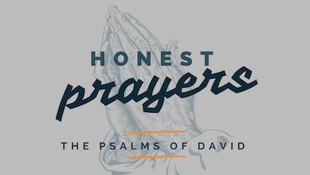 Honest Prayers - The Psalms of David