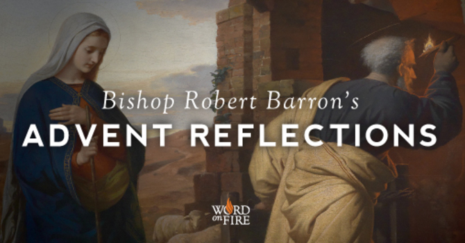 Advent with Bishop Robert Barron