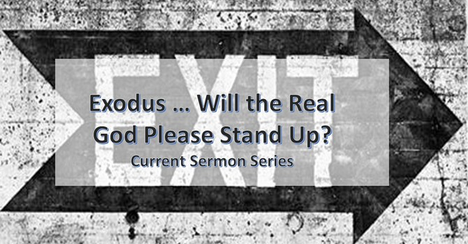 Exodus ... Will the Real God Please Stand Up?? Part VIII Follow the Leaders