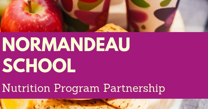 Normandeau School Nutrition Program Partnership image